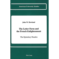The Letter Form and the French Enlightenment als Buch von John W. Howland
