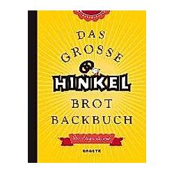 Das große Hinkel Brotbackbuch. Josef Hinkel  - Buch
