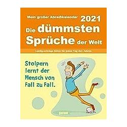 Die dümmsten Sprüche 2021