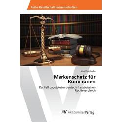 Markenschutz für Kommunen als Buch von Miro Koschorke