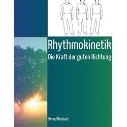 Rhythmokinetik als Buch von Bernd Bosbach
