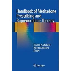 Handbook of Methadone Prescribing and Buprenorphine Therapy - Buch