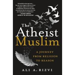 The Atheist Muslim: eBook von Ali A. Rizvi