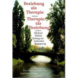 Beziehung als Therapie - Therapie als Beziehung: eBook von