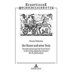 Der Raum und seine Texte. Renata Makarska  - Buch