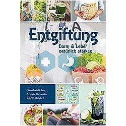 Entgiftung - Darm & Leber natürlich stärken - Buch