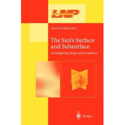 The Sun's Surface and Subsurface: eBook von