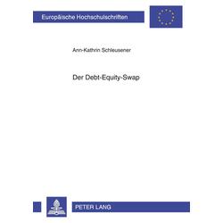 Der Debt-Equity-Swap als Buch von Ann-Kathrin Schleusener