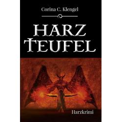 Harzteufel: eBook von Corina C. Klengel