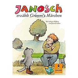 Janosch erzählt Grimm's Märchen. Janosch  - Buch