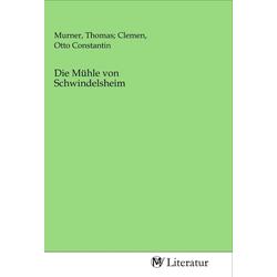 Die Mühle von Schwindelsheim als Buch von