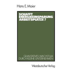 Schafft Energieeinsparung Arbeitsplätze? als Buch von Hans E. Maier