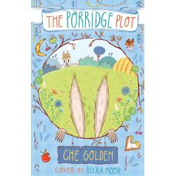The Porridge Plot: Taschenbuch von Che Golden