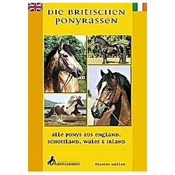 Die Britischen Ponyrassen. Martin Haller  - Buch