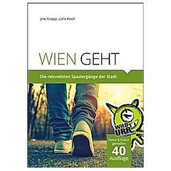 WIEN GEHT. Jine Knapp  - Buch