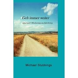 Geh immer weiter als Buch von Michael Stubbings