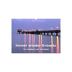 Immer wieder Grömitz (Wandkalender 2021 DIN A3 quer)