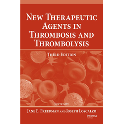 New Therapeutic Agents in Thrombosis and Thrombolysis: eBook von