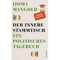Der innere Stammtisch. Ijoma Mangold  - Buch