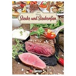 100 Rezepte - Steaks und Steaksoßen - Buch