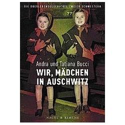Wir, Mädchen in Auschwitz