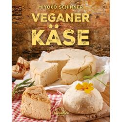 Veganer Käse als Buch von Miyoko Schinner