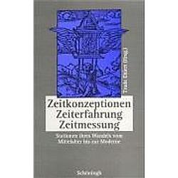 Zeitkonzeptionen  Zeiterfahrung  Zeitmessung - Buch