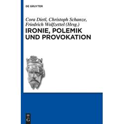 Ironie Polemik und Provokation: Buch von