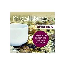 Kristallklänge - Grundton A  1 Audio-CD - Hörbuch