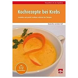Kochrezepte bei Krebs. Mandy Max  Volker Hoff  - Buch