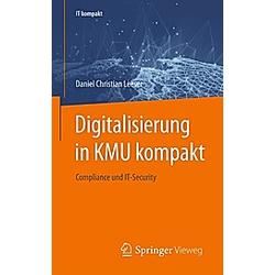 Digitalisierung in KMU. Daniel Christian Leeser  - Buch