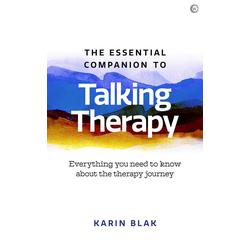 The Essential Companion to Talking Therapy: eBook von Karin Blak