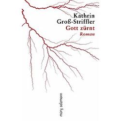 Gott zürnt. Kathrin Groß-Striffler  - Buch