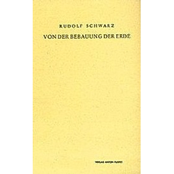 Von der Bebauung der Erde. Rudolf Schwarz  - Buch