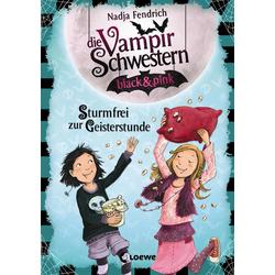 Die Vampirschwestern black & pink (Band 3) - Sturmfrei zur Geisterstunde: eBook von Nadja Fendrich