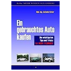 Ein gebrauchtes Auto kaufen. Antonio Elster  - Buch