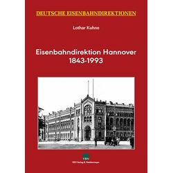 Eisenbahndirektion Hannover: Buch von Lothar Kuhne