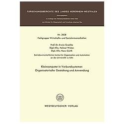 Kleincomputer in Verbundsystemen. Erwin Grochla  - Buch