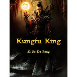 Kungfu King: eBook von Zi Sedefeng
