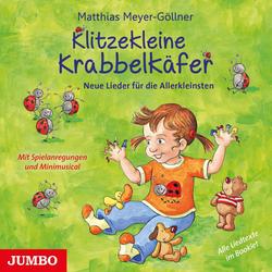 Klitzekleine Krabbelkäfer als Hörbuch CD von Matthias Meyer-Göllner