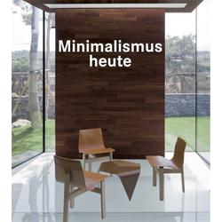 Minimalismus Heute als Buch von
