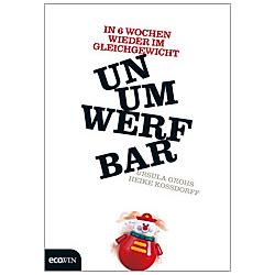 Unumwerfbar. Ursula Grohs  Heike Kossdorff  - Buch