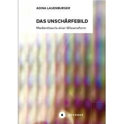 Das Unschärfebild als Buch von Adina Lauenburger