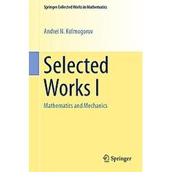 Selected Works I. Andrei N. Kolmogorov  - Buch