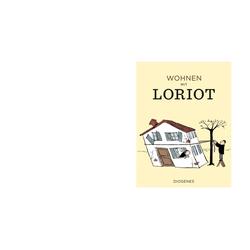 Wohnen mit Loriot als Buch von Loriot