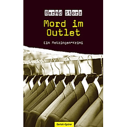 Mord im Outlet. Bernd Storz  - Buch