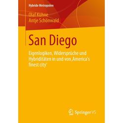 San Diego: Buch von Olaf Kühne/ Antje Schönwald