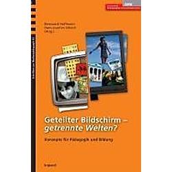 Geteilter Bildschirm - getrennte Welten? - Buch