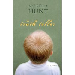 The Truth Teller als Taschenbuch von Angela Hunt
