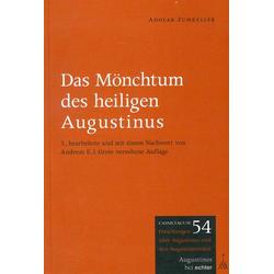 Das Mönchtum des heiligen Augustinus als Buch von Adolar Zumkeller